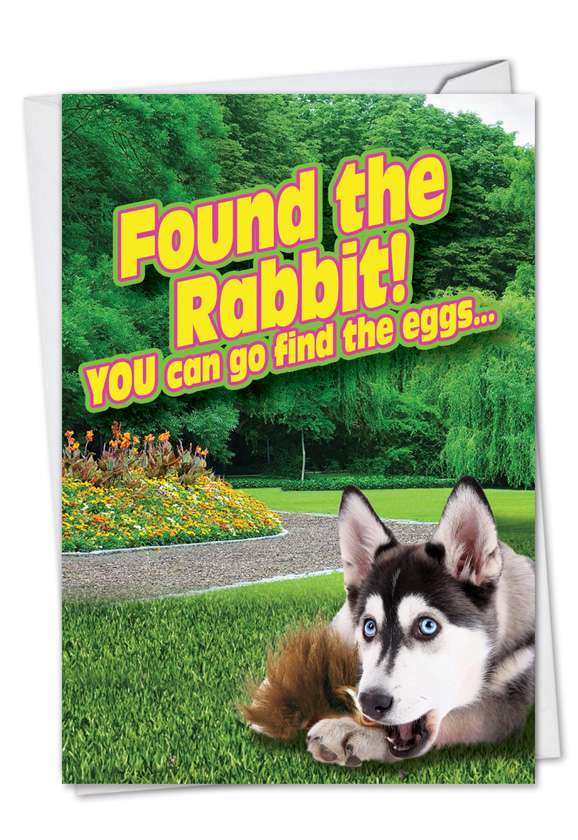 Found the Rabbit: Humorous Easter Greeting Card