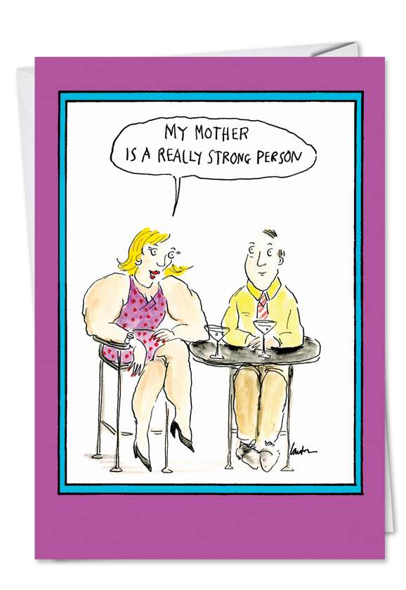 Strong Person: Humorous Mother's Day Paper Card