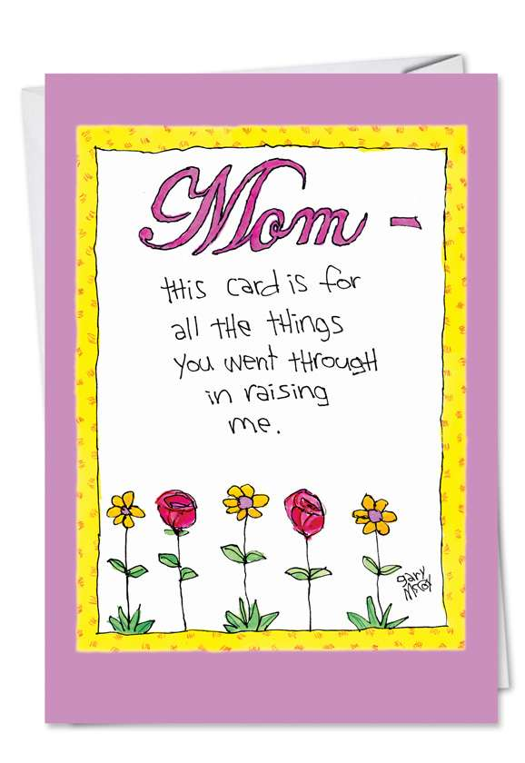 Mom Went Thru: Hysterical Mother's Day Paper Card