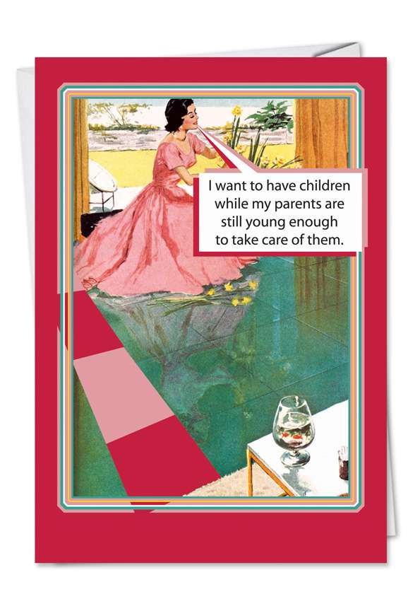 Parents Still Young: Funny Mother's Day Printed Greeting Card