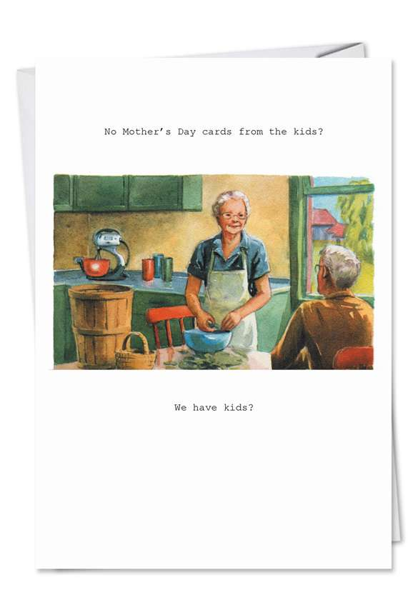 We Have Kids: Humorous Mother's Day Printed Greeting Card