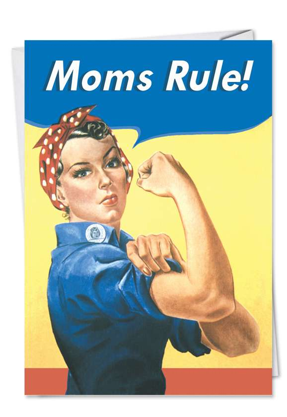 Moms Rule: Funny Mother's Day Greeting Card