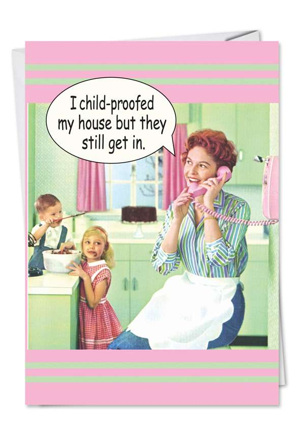 Child Proof: Funny Mother's Day Printed Greeting Card