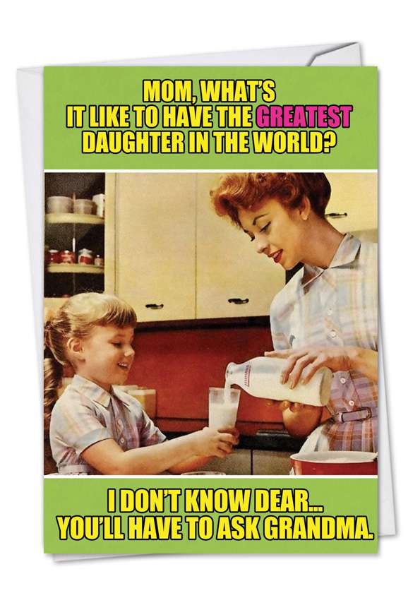 Ask Grandma: Hysterical Mother's Day Greeting Card