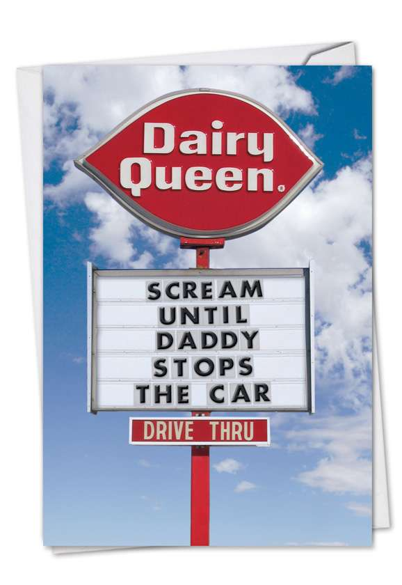 Dairy Queen Scream: Funny Father's Day Printed Greeting Card