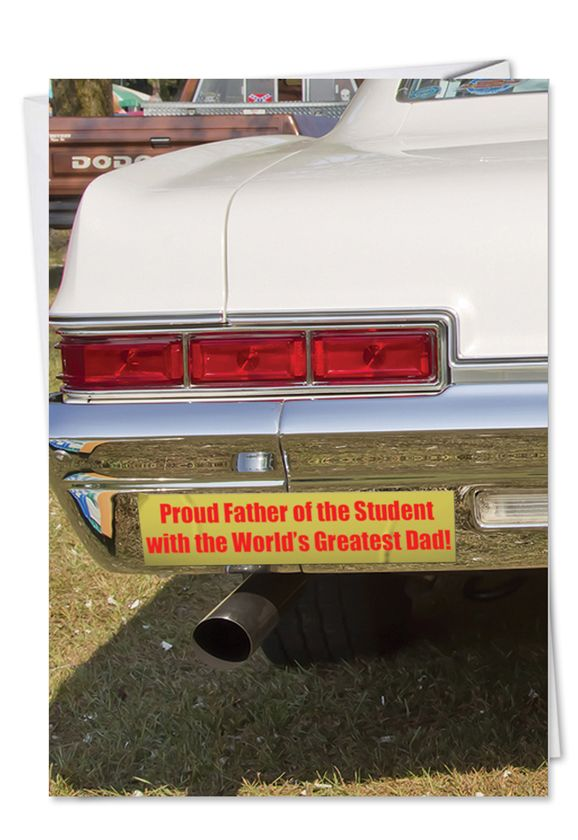 Proud Father: Hilarious Father's Day Paper Greeting Card