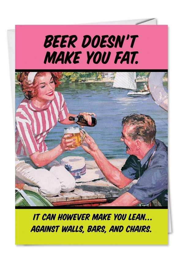 Makes You Lean: Hilarious Birthday Printed Card