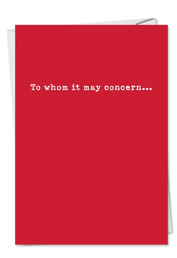 Funny All Occasions Paper Card from NobleWorksCards.com - To Whom