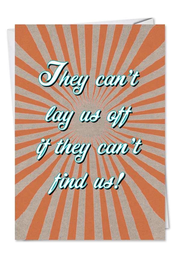 Lay Us Off: Funny Birthday Printed Card