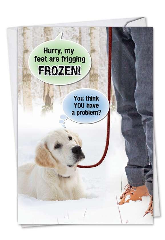 Frozen Problem: Hilarious Birthday Paper Card