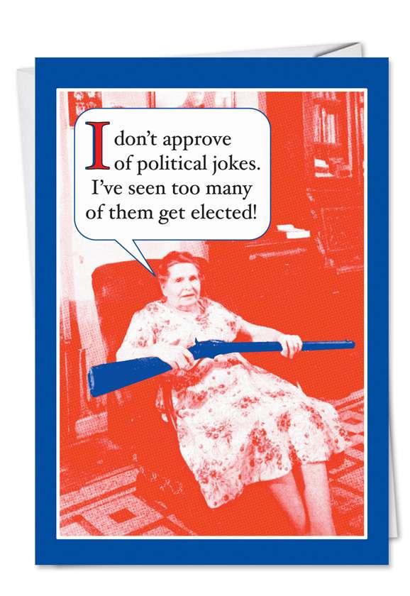 Political Jokes: Hilarious Birthday Greeting Card