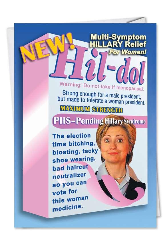 Hillary Hildol: Hilarious Birthday Paper Greeting Card