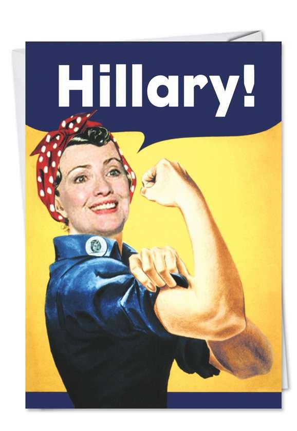 Hillary Rosie: Humorous Birthday Paper Greeting Card