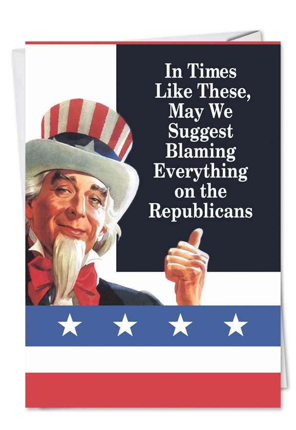 Blame Republicans: Funny Birthday Greeting Card