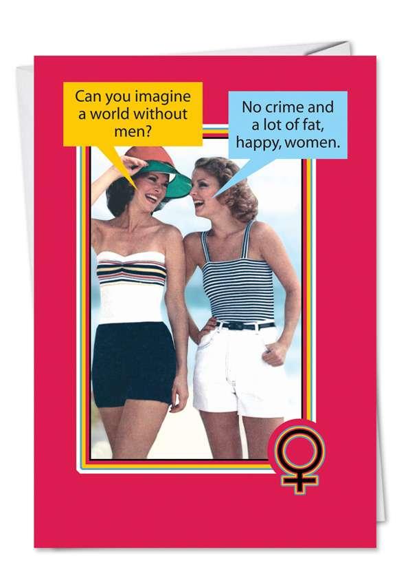 Fat Happy Women: Hilarious Birthday Paper Card