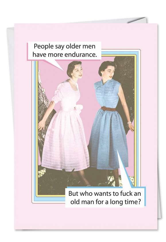 Old Long Time: Humorous Birthday Paper Card