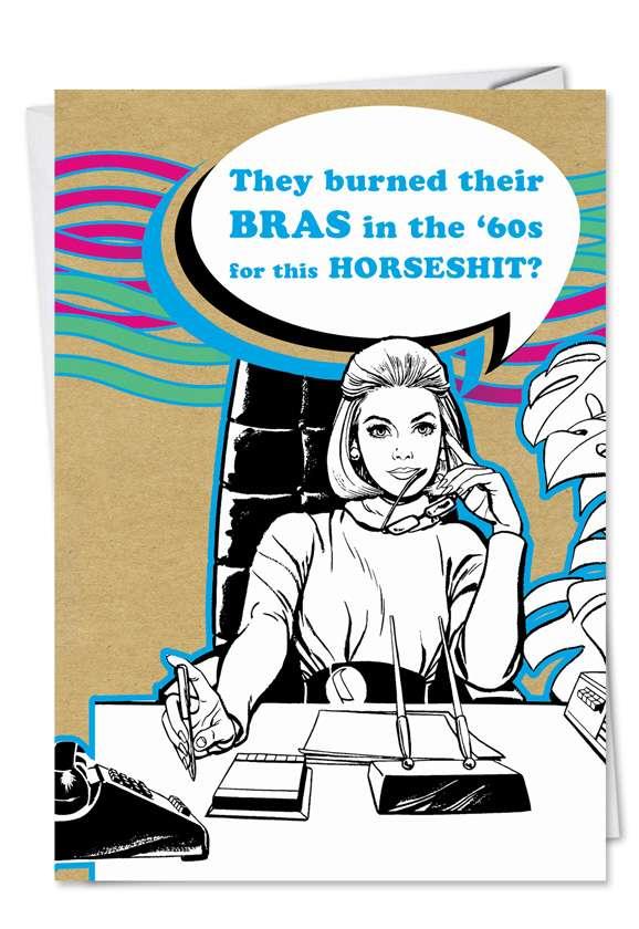 Burn Bras During 60s: Hilarious Birthday Printed Greeting Card