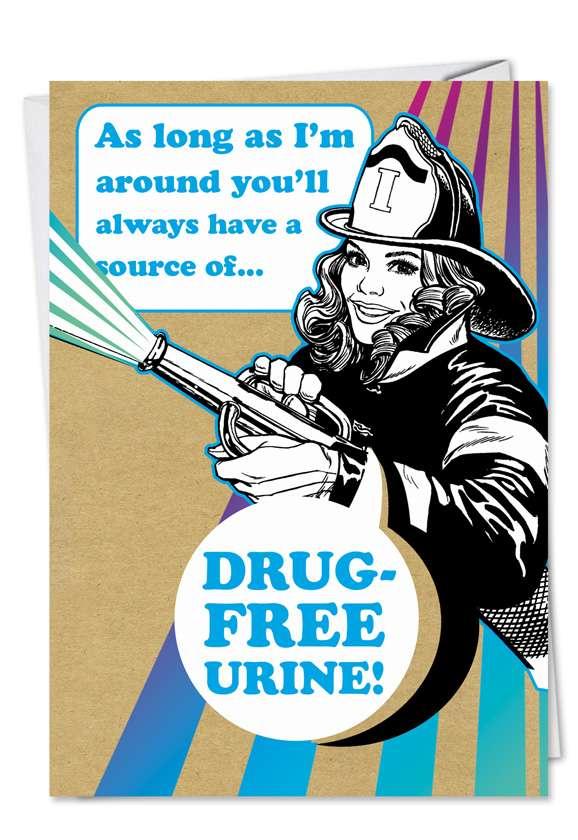 Drug Free Urine: Hysterical Birthday Printed Card