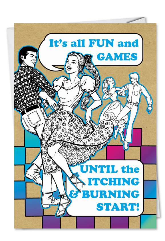 Fun and Games: Hysterical Birthday Greeting Card