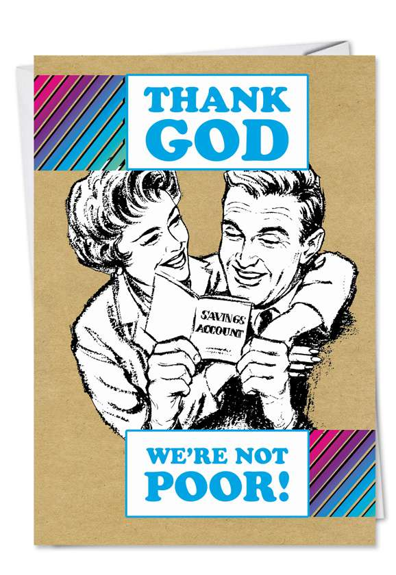 NOT POOR: Hysterical Birthday Paper Greeting Card