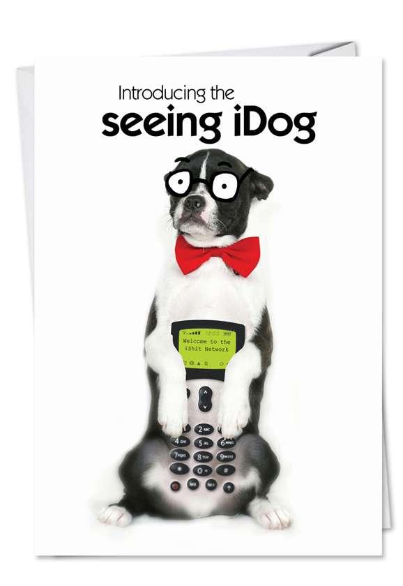 Seeing IDog: Funny Birthday Paper Greeting Card