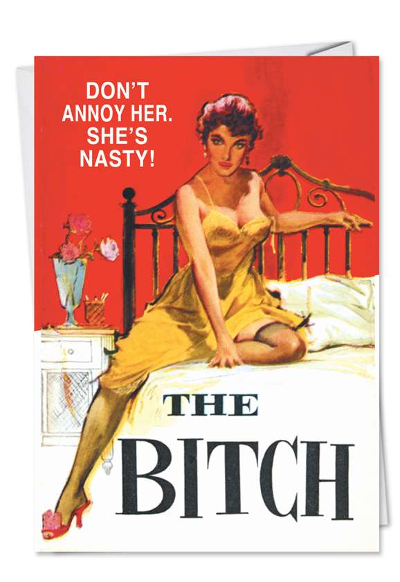 She's Nasty: Hysterical Birthday Printed Card