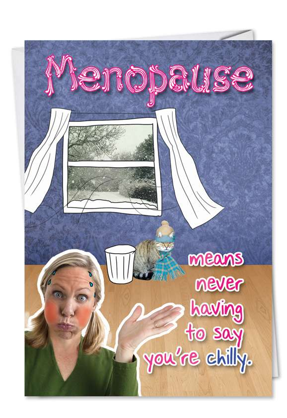 Menopause: Funny Birthday Paper Greeting Card