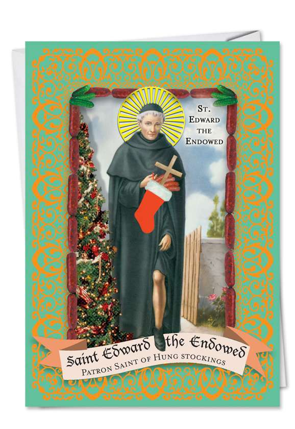 St. Edward the Endowed: Funny Christmas Paper Card