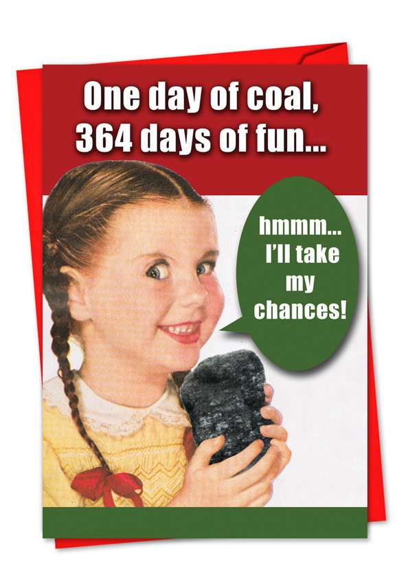 Hysterical Christmas Printed Greeting Card from NobleWorksCards.com - One Day Of Coal