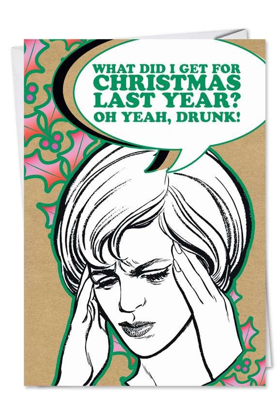 Drunk for Christmas: Hilarious Christmas Printed Card