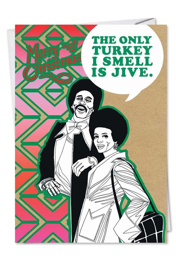 Turkey Jive: Hilarious Christmas Greeting Card
