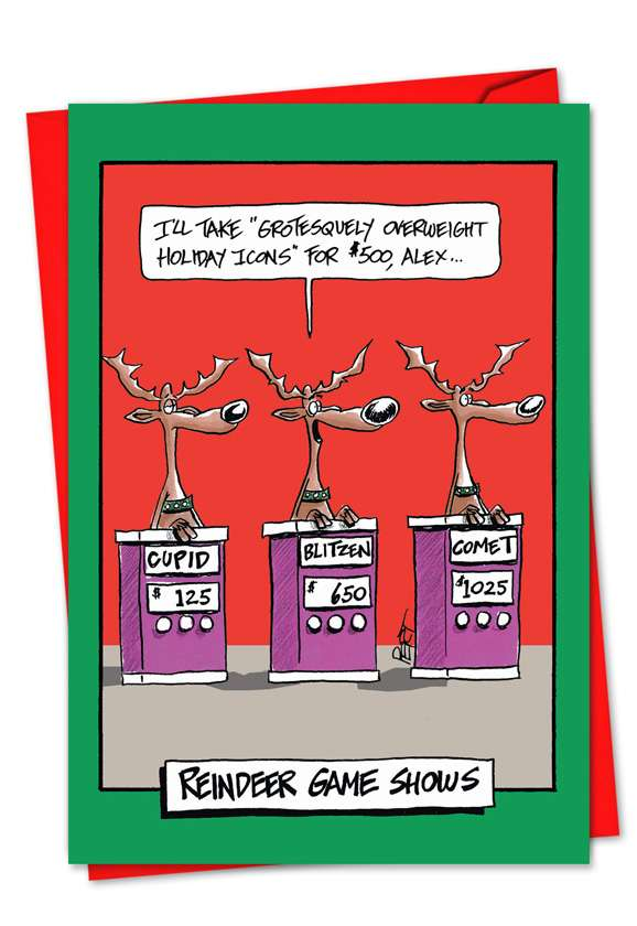 Reindeer Game show: Funny Blank Greeting Card