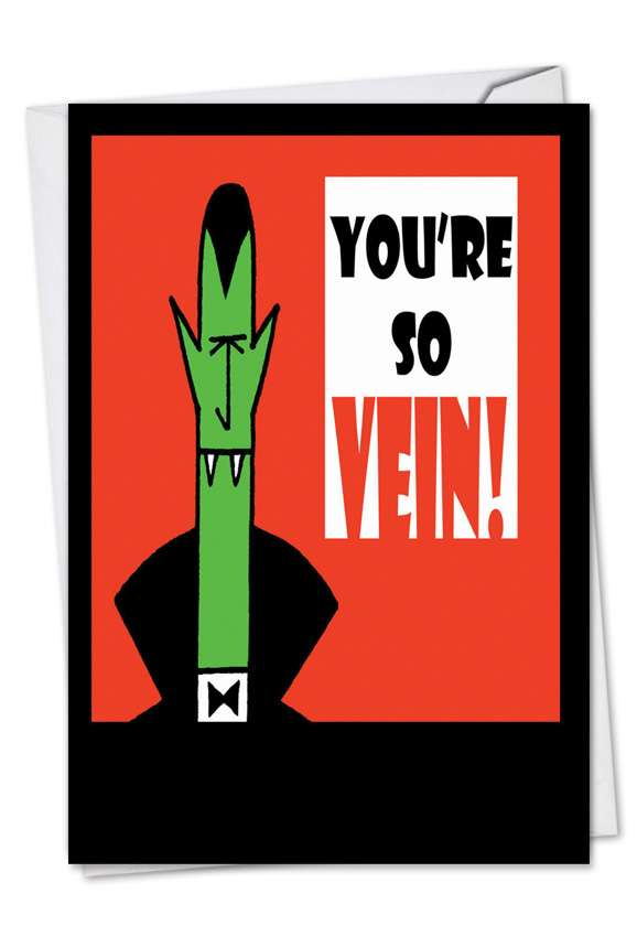 You're So Vein!: Hysterical Halloween Printed Card