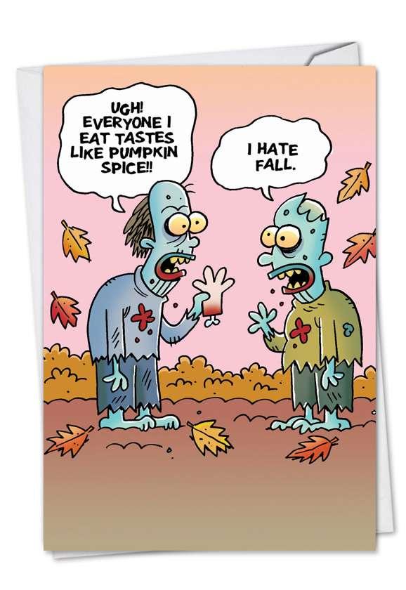 Pumpkin Spice: Humorous Halloween Paper Card