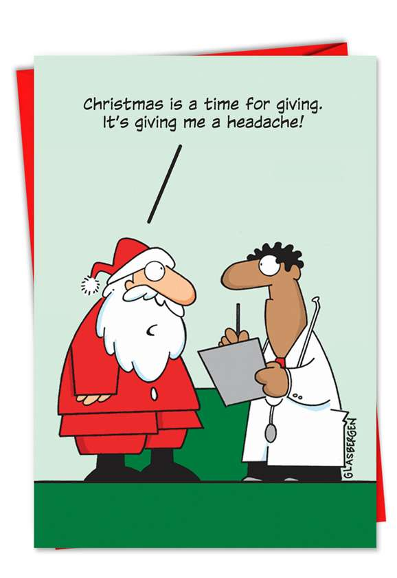 Giving a Headache: Humorous Christmas Printed Greeting Card