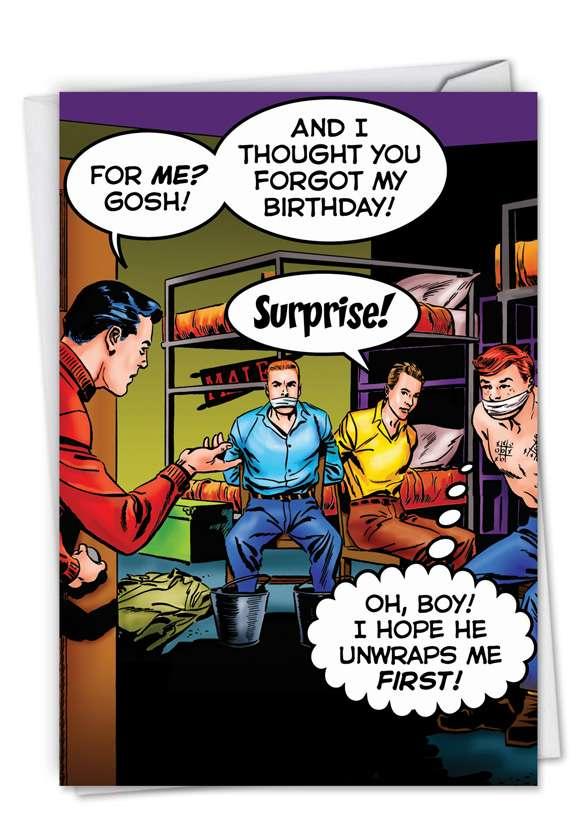 Unwrap Me First: Hilarious Birthday Greeting Card