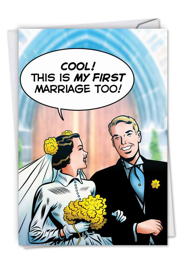 First Marriage: Hysterical Wedding Paper Greeting Card