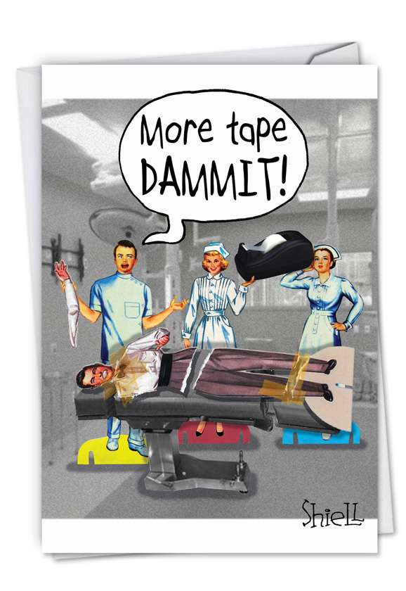 More Tape: Humorous Get Well Printed Card