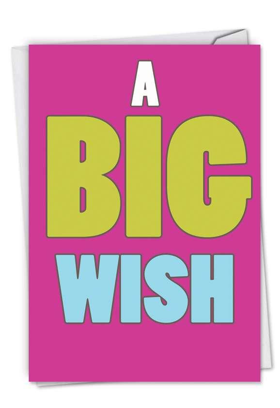 A Big Wish: Hilarious Birthday Printed Card