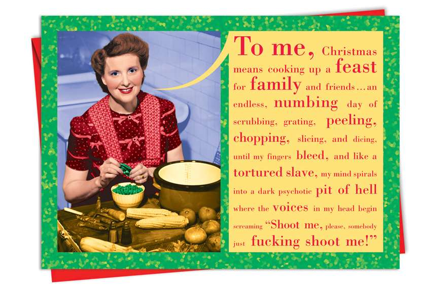 Somebody Shoot Me: Funny Christmas Paper Card