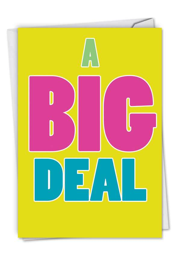 A Big Deal: Hysterical Blank Printed Card