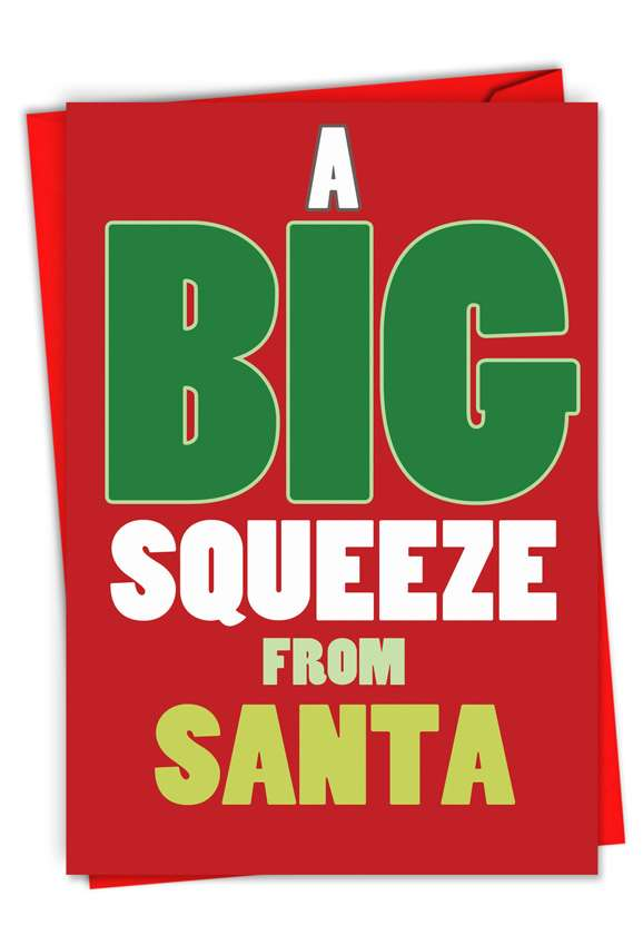 A Big Squeeze From Santa: Humorous Christmas Greeting Card