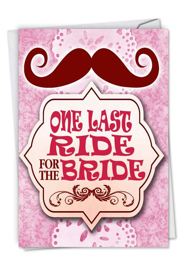 One Last Ride: Hysterical Bachelorette Paper Card