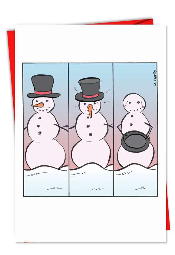 Hat Off Snowman: Hilarious Christmas Printed Greeting Card