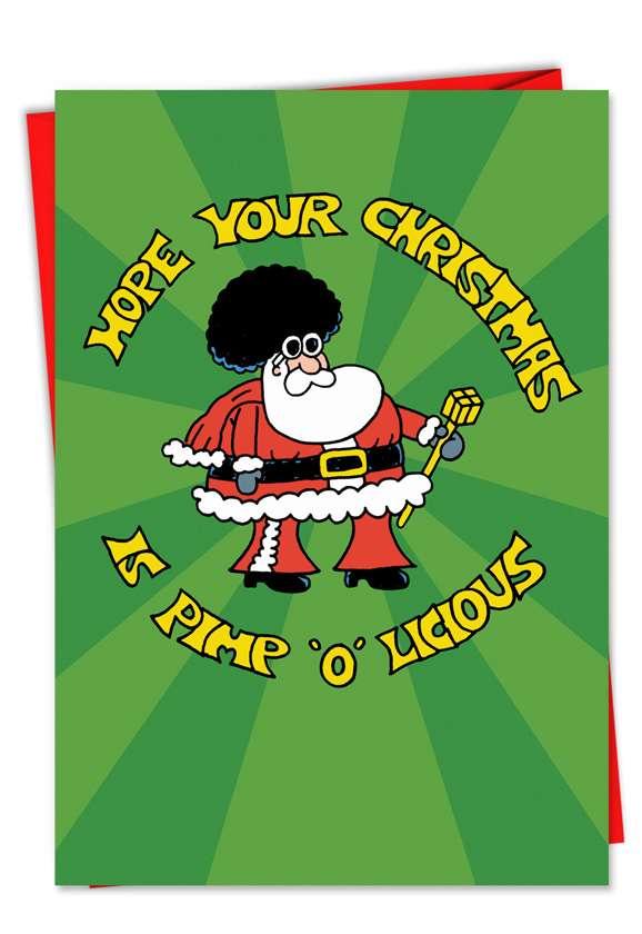 Pimpolicious: Funny Christmas Printed Card