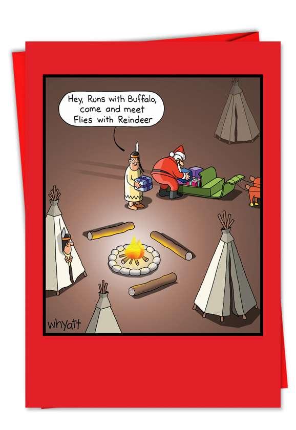 Funny Christmas Paper Card by Tim Whyatt from NobleWorksCards.com - Meet Flies With Reindeer