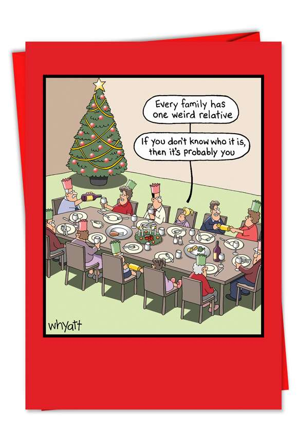 Weird Relative: Hilarious Christmas Printed Greeting Card