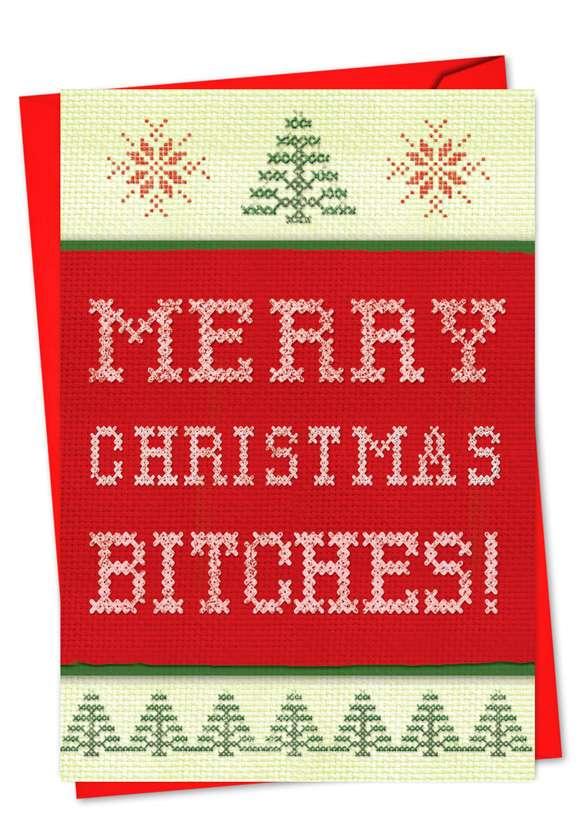 Merry Christmas Bitches: Humorous Christmas Greeting Card