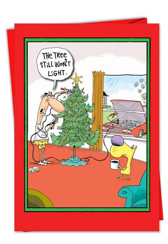 Tree Will Not Start: Humorous Christmas Printed Greeting Card