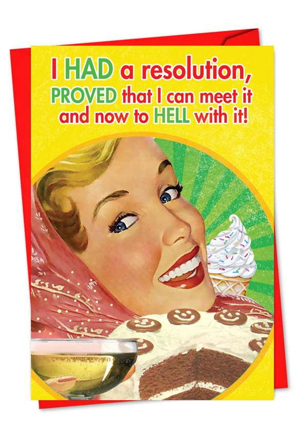 I Proved I Can Make It: Hysterical New Year Printed Greeting Card